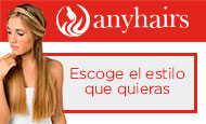 Boutique Anyhairs ¡Escoge tu estilo!